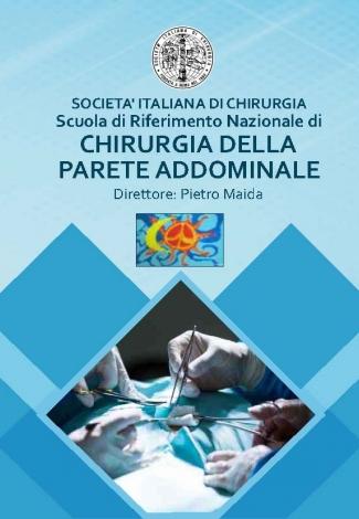 SOCIETA' ITALIANA di CHIRURGIA  Scuola di Riferimento Nazionale di  Chirurgia della Parete Addominale
